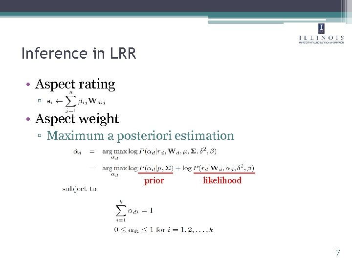 Inference in LRR • Aspect rating ▫ • Aspect weight ▫ Maximum a posteriori