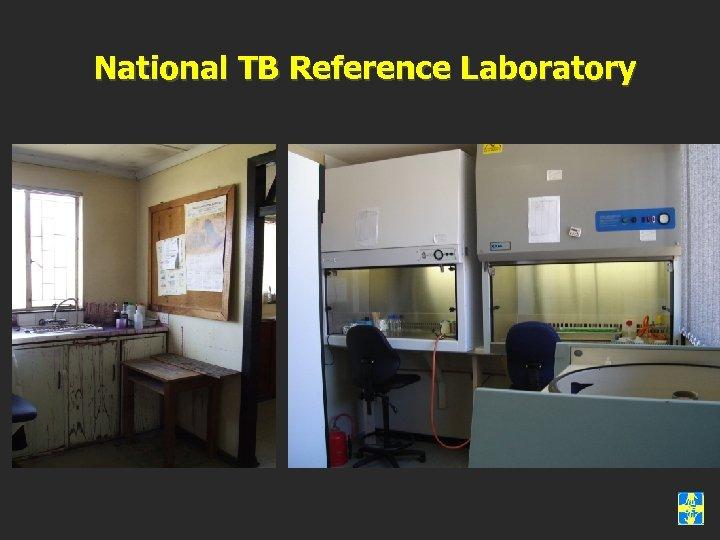 National TB Reference Laboratory