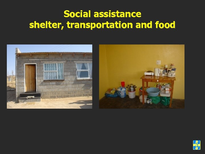 Social assistance shelter, transportation and food