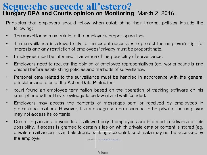 Segue: che succede all'estero? Hungary DPA and Courts opinion on Monitoring. March 2, 2016.