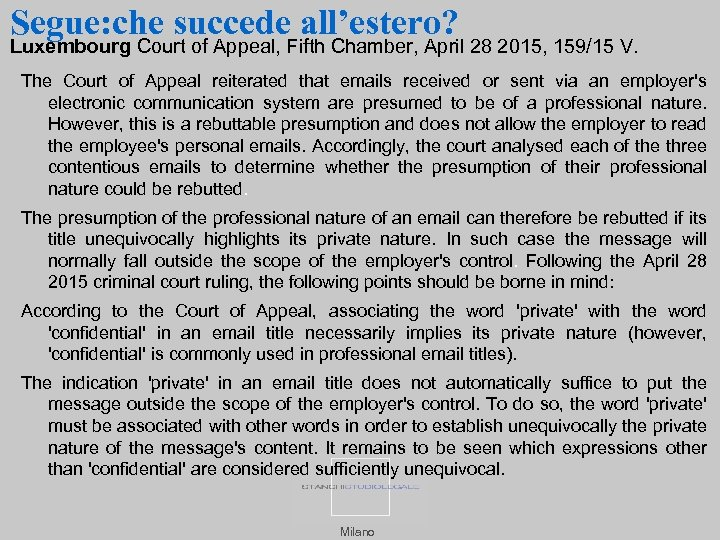 Segue: che succede all'estero? Luxembourg Court of Appeal, Fifth Chamber, April 28 2015, 159/15