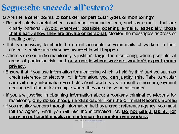 Segue: che succede all'estero? Q Are there other points to consider for particular types