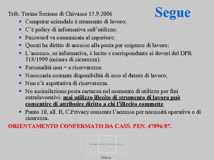Segue Trib. Torino Sezione di Chivasso 15. 9. 2006 Computer aziendale è strumento di