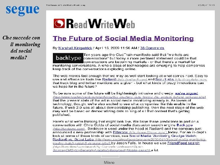 segue Che succede con il monitoring dei social media? Milano
