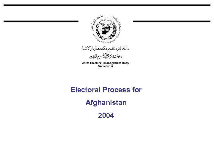 Electoral Process for Afghanistan 2004