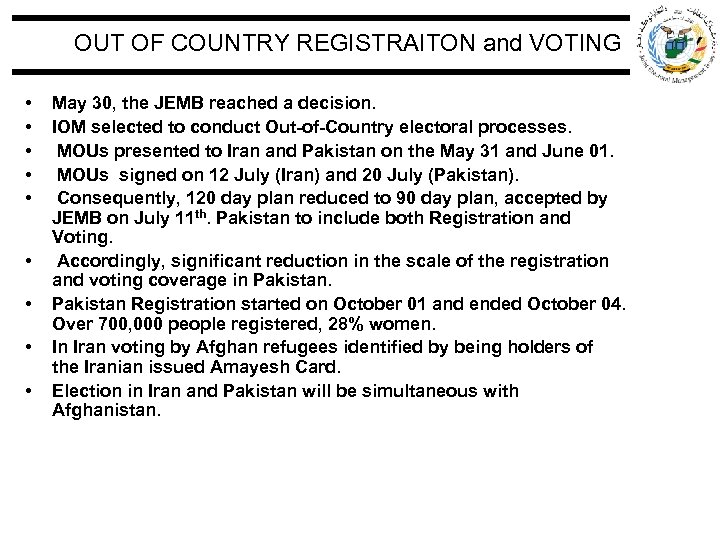 OUT OF COUNTRY REGISTRAITON and VOTING • • • May 30, the JEMB reached