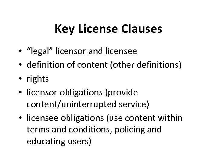 """Key License Clauses """"legal"""" licensor and licensee definition of content (other definitions) rights licensor"""