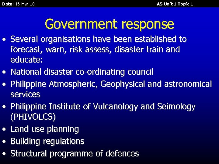Date: 16 -Mar-18 AS Unit 1 Topic 1 Government response • Several organisations have