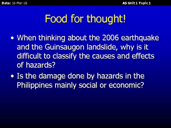 Date: 16 -Mar-18 AS Unit 1 Topic 1 Food for thought! • When thinking
