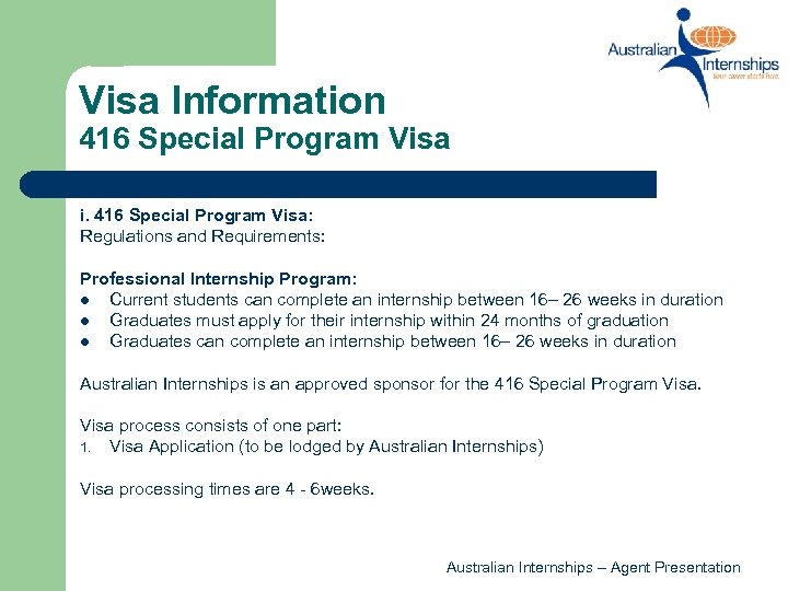Visa Information 416 Special Program Visa i. 416 Special Program Visa: Regulations and Requirements: