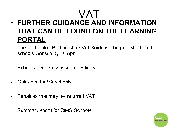 VAT • FURTHER GUIDANCE AND INFORMATION THAT CAN BE FOUND ON THE LEARNING PORTAL