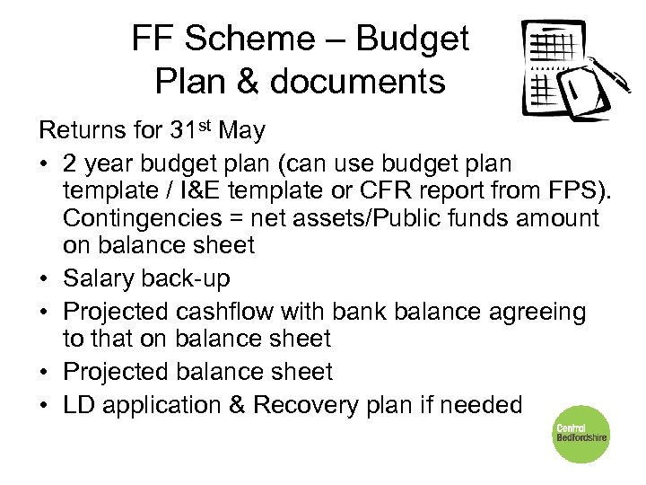 FF Scheme – Budget Plan & documents Returns for 31 st May • 2