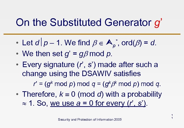 On the Substituted Generator g' • Let d p – 1. We find p*,