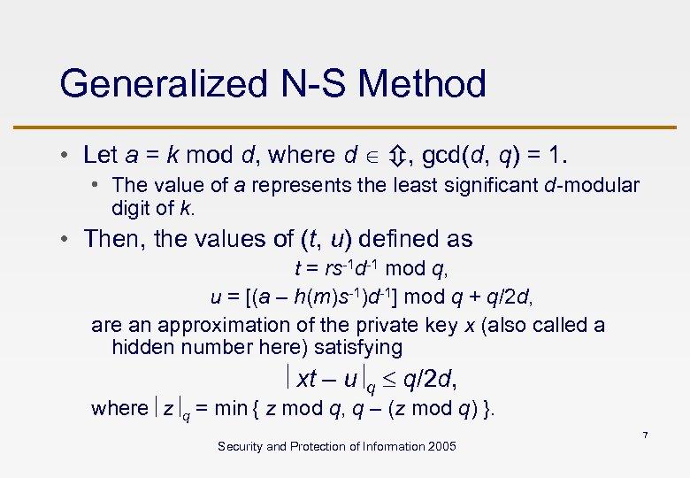 Generalized N-S Method • Let a = k mod d, where d , gcd(d,
