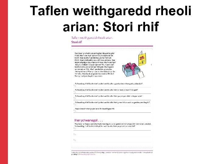 Taflen weithgaredd rheoli arian: Stori rhif