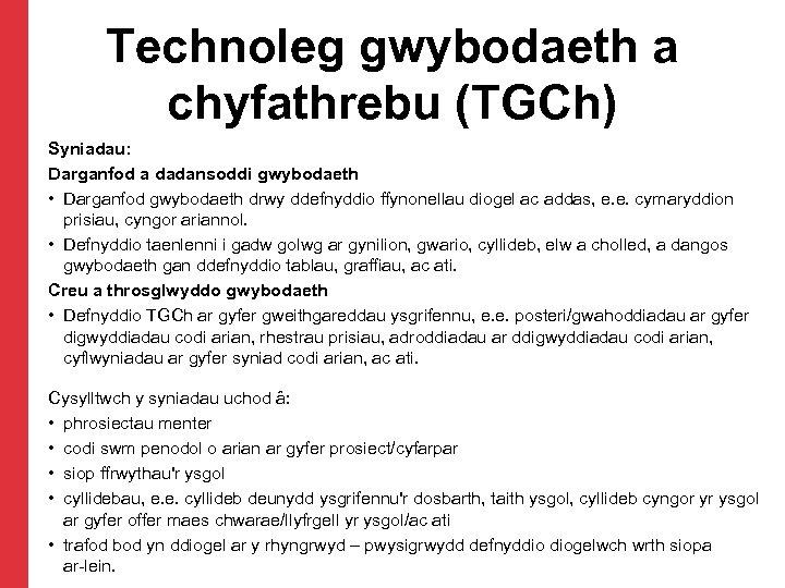 Technoleg gwybodaeth a chyfathrebu (TGCh) Syniadau: Darganfod a dadansoddi gwybodaeth • Darganfod gwybodaeth drwy