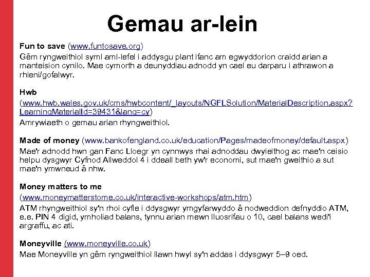 Gemau ar-lein Fun to save (www. funtosave. org) Gêm ryngweithiol syml aml-lefel i addysgu