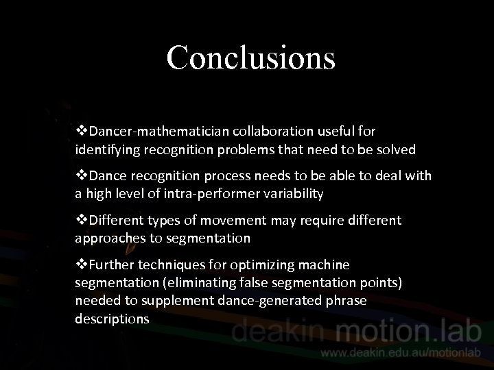 Conclusions v. Dancer-mathematician collaboration useful for identifying recognition problems that need to be solved