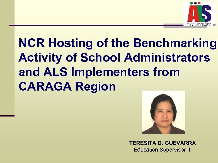 NCR Hosting of the Benchmarking Activity of School Administrators and ALS Implementers from CARAGA