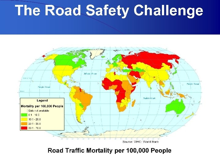 The Road Safety Challenge UNECE – Transport Division