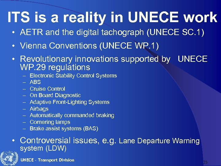ITS is a reality in UNECE work • AETR and the digital tachograph
