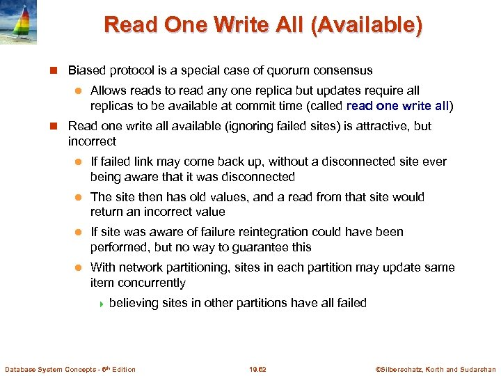 Read One Write All (Available) Biased protocol is a special case of quorum consensus