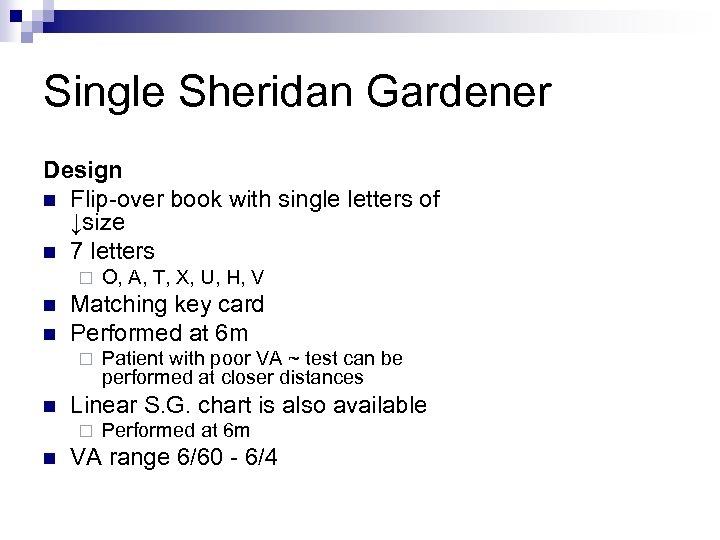 Single Sheridan Gardener Design n Flip-over book with single letters of ↓size n 7