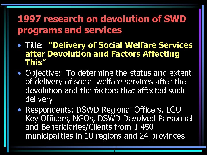"""1997 research on devolution of SWD programs and services • Title: """"Delivery of Social"""