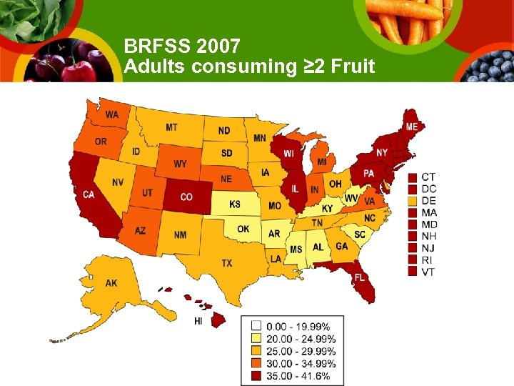 BRFSS 2007 Adults consuming ≥ 2 Fruit