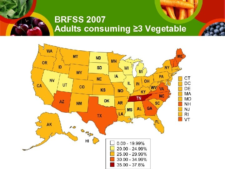 BRFSS 2007 Adults consuming ≥ 3 Vegetable