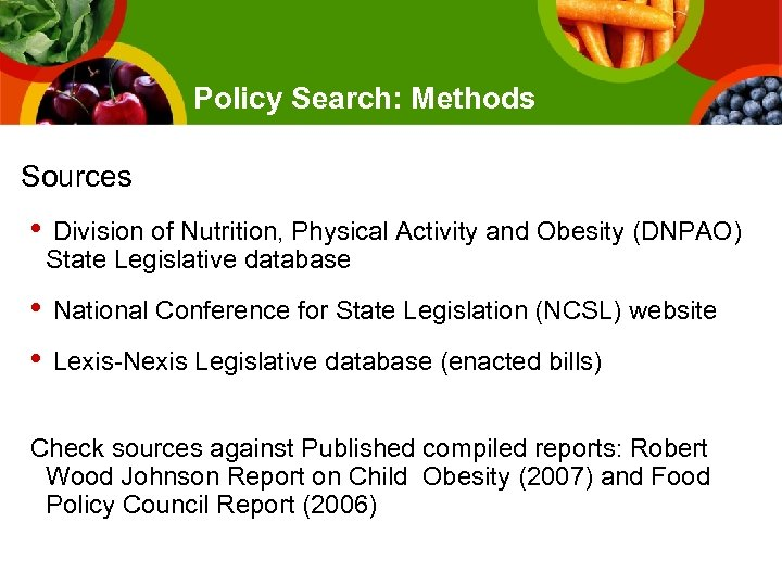Policy Search: Methods Sources • Division of Nutrition, Physical Activity and Obesity (DNPAO) State