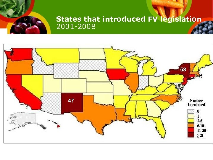 States that introduced FV legislation 2001 -2008 58 47