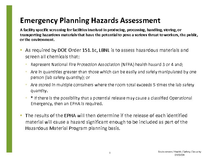 Emergency Planning Hazards Assessment A facility specific screening for facilities involved in producing, processing,