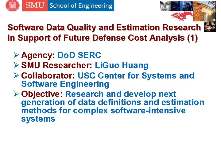 Software Data Quality and Estimation Research In Support of Future Defense Cost Analysis (1)