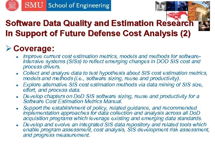Software Data Quality and Estimation Research In Support of Future Defense Cost Analysis (2)