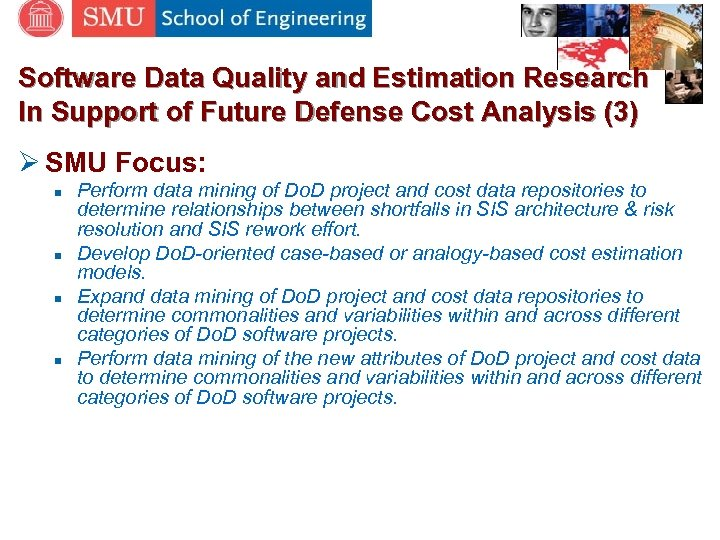 Software Data Quality and Estimation Research In Support of Future Defense Cost Analysis (3)