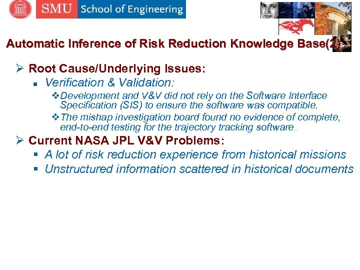 Automatic Inference of Risk Reduction Knowledge Base(2) Ø Root Cause/Underlying Issues: n Verification &