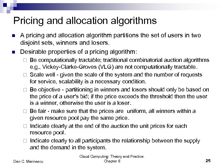 Pricing and allocation algorithms n n A pricing and allocation algorithm partitions the set