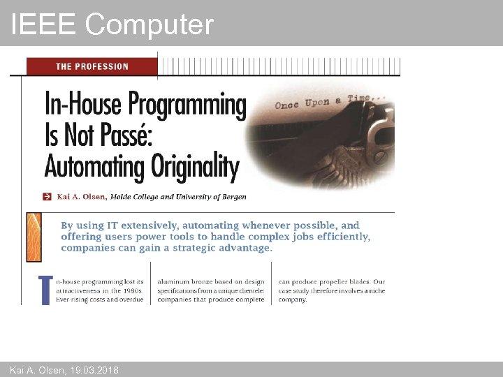 IEEE Computer Kai A. Olsen, 19. 03. 2018