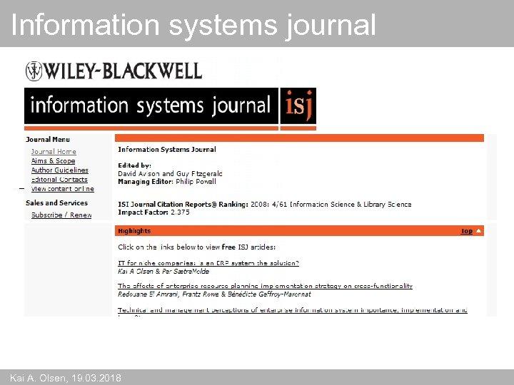 Information systems journal Kai A. Olsen, 19. 03. 2018
