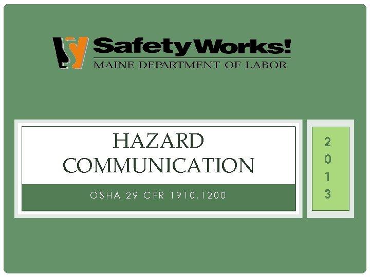 HAZARD COMMUNICATION OSHA 29 CFR 1910 1200 2