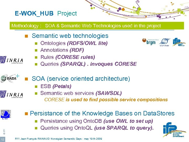 E-WOK_HUB Project Methodology : SOA & Semantic Web Technologies used in the project