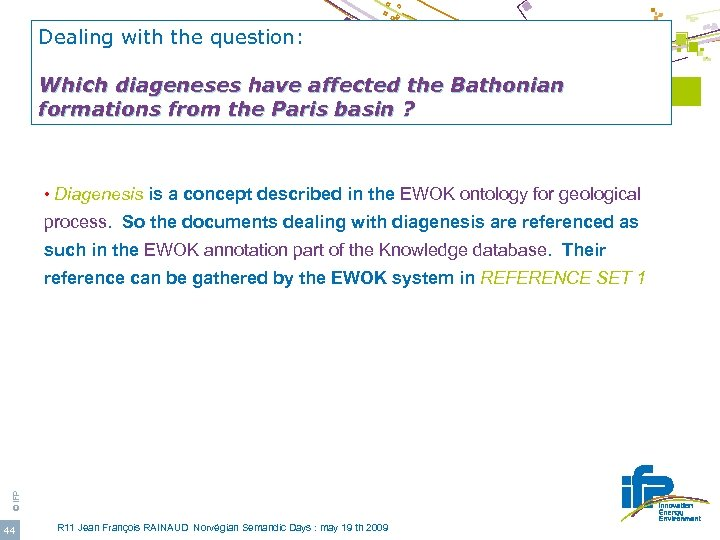 Dealing with the question: E-WOK_HUB Project Which diageneses have affected the Bathonian Use of