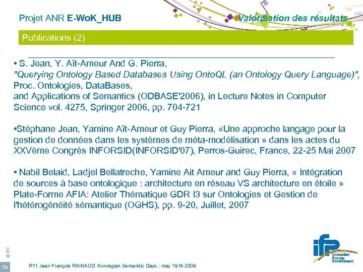Projet ANR E-Wo. K_HUB Valorisation des résultats Publications (2) • S. Jean, Y. Aït-Ameur