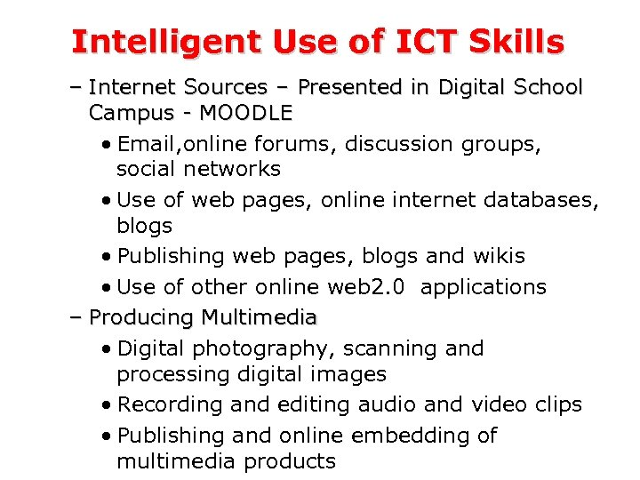 Intelligent Use of ICT Skills – Internet Sources – Presented in Digital School Campus
