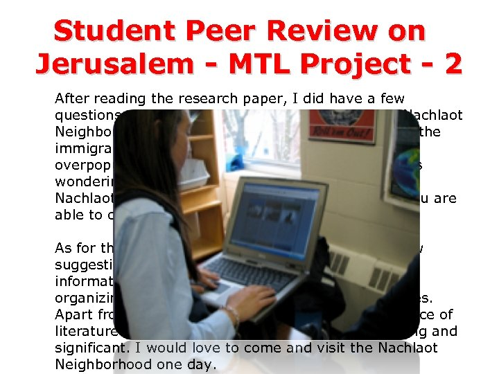 Student Peer Review on Jerusalem - MTL Project - 2 After reading the research