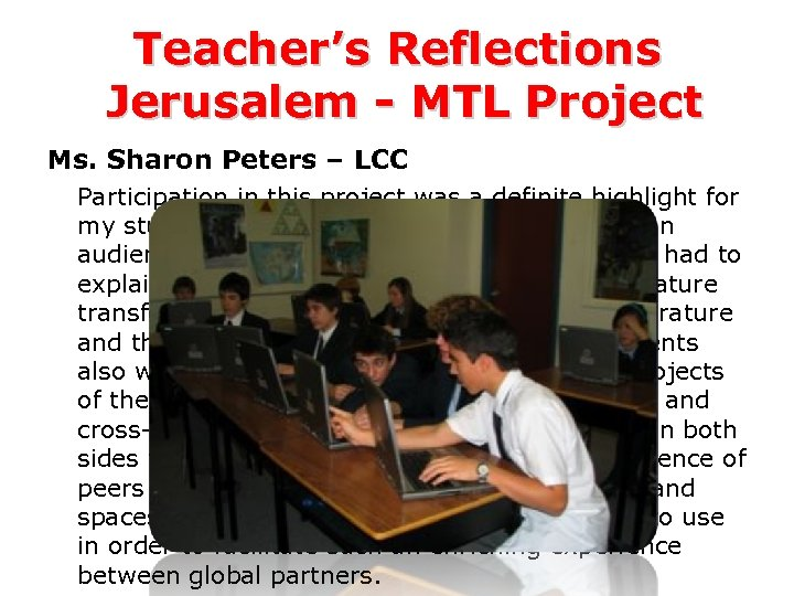 Teacher's Reflections Jerusalem - MTL Project Ms. Sharon Peters – LCC Participation in this