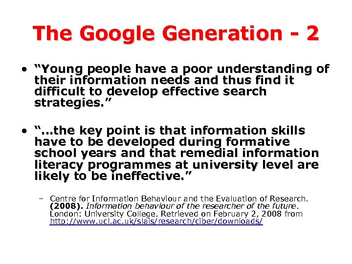 """The Google Generation - 2 • """"Young people have a poor understanding of their"""