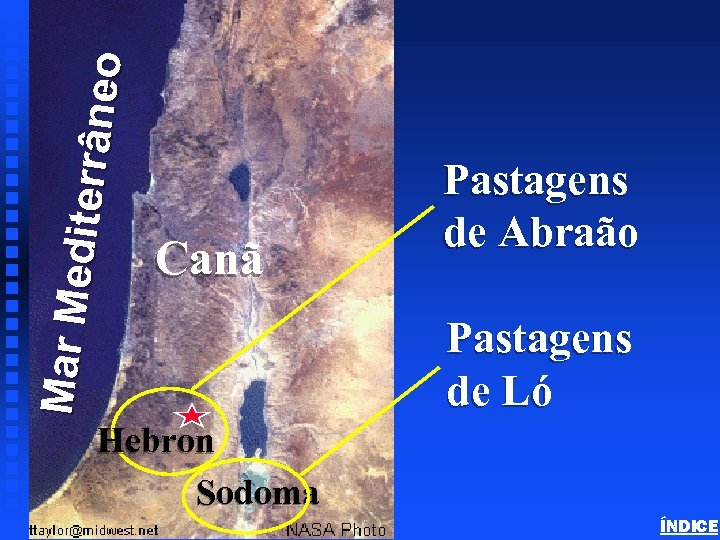 Ma r Me d it err âne o Abraham in Canaan Canã Canaan -