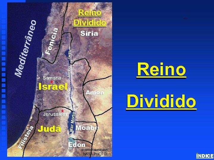 Samaria Galileia Reino Rio Israel Judá Dividido to Amon Mar Mor Fi li s